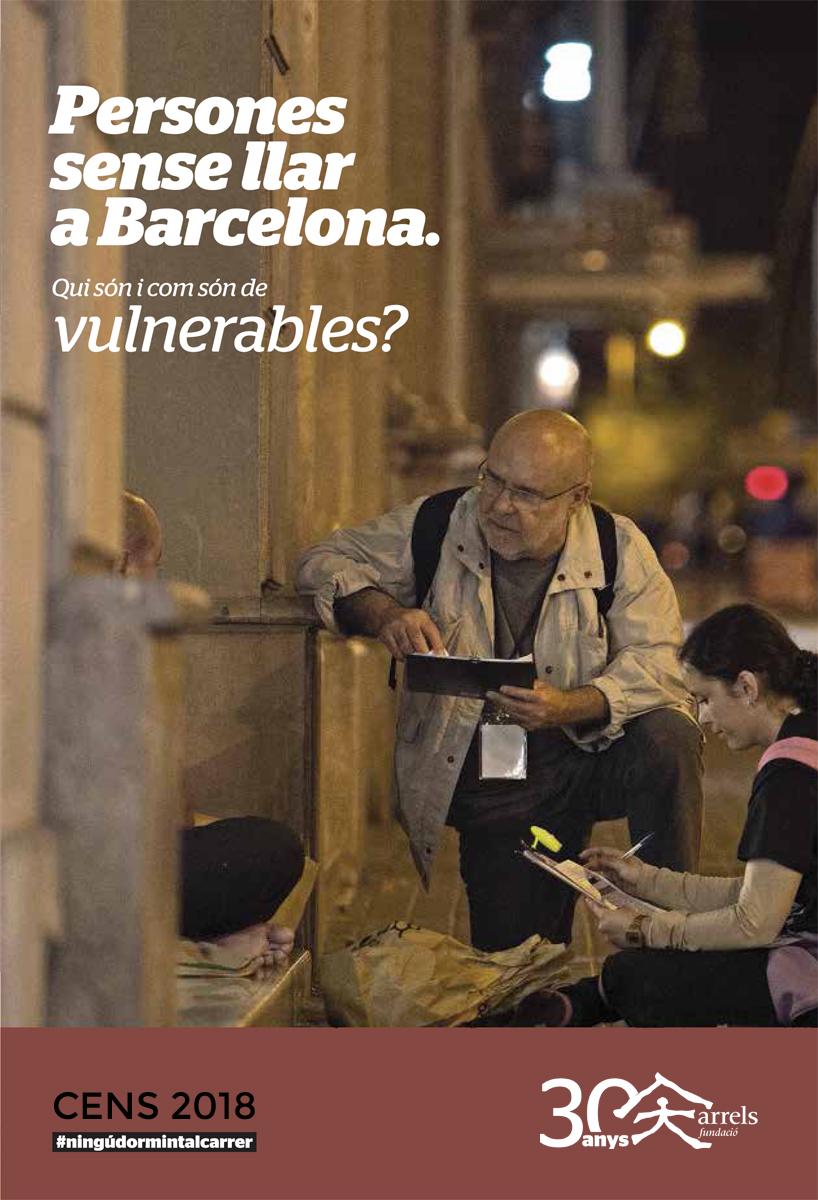Cens de persones que viuen al carrer a Barcelona 2018