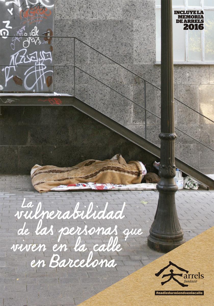 La vulnerabilidad de las personas que viven en la calle en Barcelona (Censo 2016)