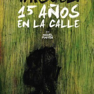 """Llibre """"Miguel 15 años en la calle"""" de Miquel Fuster"""