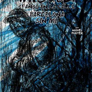 Llibre 'Barcelona sin mí' de Miquel Fuster