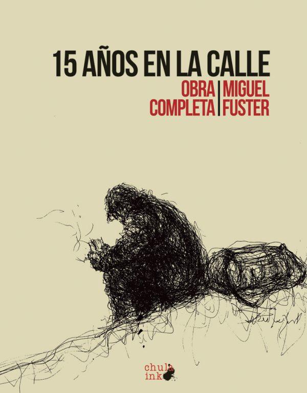 Llibre 15 años en la calle de Miquel Fuster